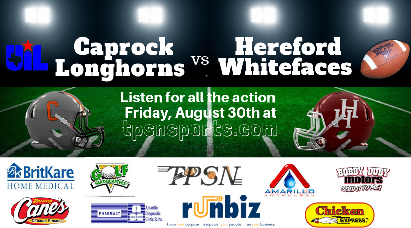 Caprock vs Hereford - Aug. 30th @ 7:00 P.M. CDT